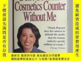 二手書博民逛書店原版英文書《罕見Don t Go to the Cosmeti