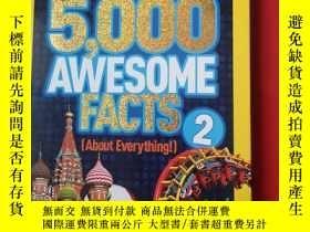 二手書博民逛書店5,000罕見Awesome Facts 2 (About Everything!)Y179070 NATIO