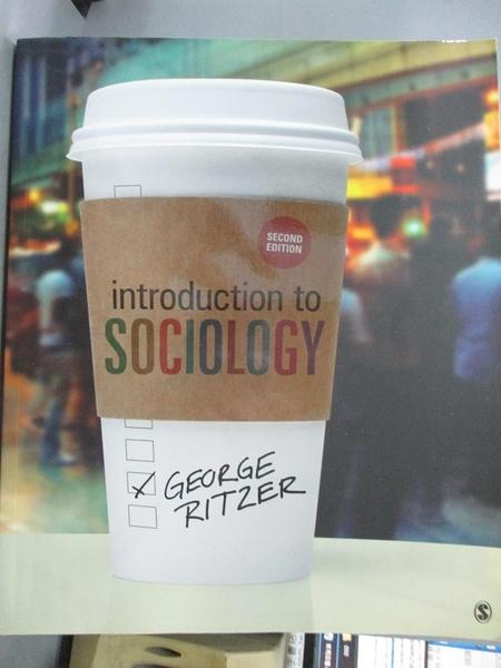 【書寶二手書T9/社會_PHU】Introduction to Sociology_2/e_Ritzer, George