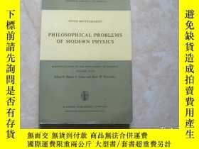 二手書博民逛書店philosophical罕見problems of modern physicsY179148 philos