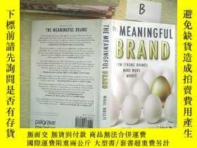 二手書博民逛書店The罕見Meaningful Brand: How Stron