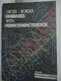 【書寶二手書T6/社會_YGR】Cross-Border Marriages with Asian…_Hong-Zen
