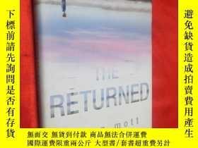 二手書博民逛書店The罕見Returned (硬精裝) 【詳見圖】Y5460 J