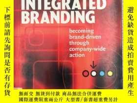 二手書博民逛書店Integrated罕見Branding: Becoming B