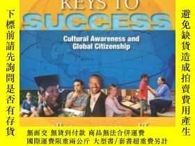 二手書博民逛書店Keys罕見To Success: Cultural Awareness And Global Citizensh