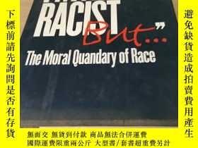 二手書博民逛書店i m罕見Not A Racist But... : The M