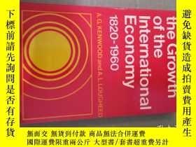 二手書博民逛書店the罕見growth of the international