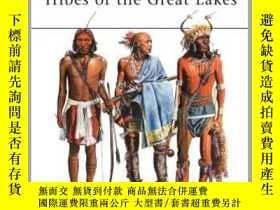 二手書博民逛書店North罕見American Indian Tribes of the Great Lakes MAA 467-