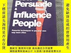 二手書博民逛書店How罕見to Persuade & Influence Peo
