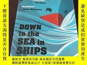 二手書博民逛書店Down罕見To The Sea In Ships: Of Ag