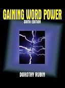 二手書博民逛書店 《Gaining Word Power》 R2Y ISBN:0321096339│Longman Publishing Group