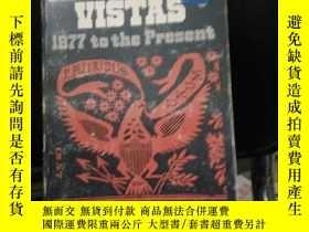 二手書博民逛書店AMERICAN罕見VISTAS :1877 TO THE PR