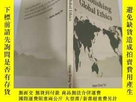 二手書博民逛書店establishing罕見global ethics 建立全球倫理Y200392