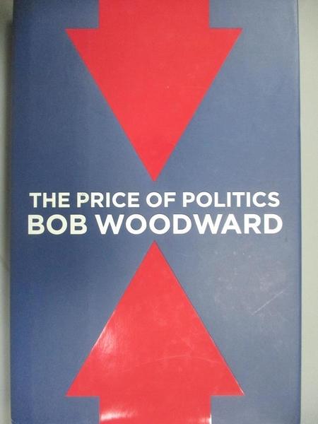 【書寶二手書T9/原文小說_JMM】The Price of Politics_Woodward, Bob