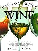 二手書 Discovering Wine: A Refreshingly Unfussy Beginner s Guide to Finding, Tasting, Judging, Storing R2Y 067150570X