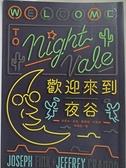 【書寶二手書T6/一般小說_CN8】歡迎來到夜谷_約瑟夫‧芬克