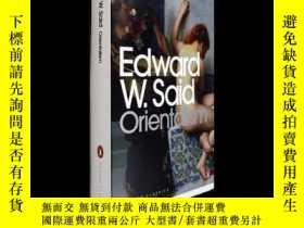 二手書博民逛書店英文原版薩義德Orientalism罕見東方主義 Edward W Said當代經典Y21066 ISBN