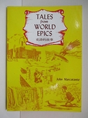【書寶二手書T9/語言學習_CLU】Tales from World Epics(史詩的故事)_Marcatante, John.