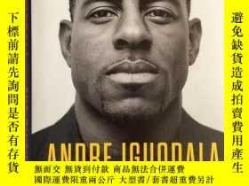 二手書博民逛書店第六人罕見安德烈·伊戈拉達自傳 The Sixth ManY335736 Andre Iguodala Blu