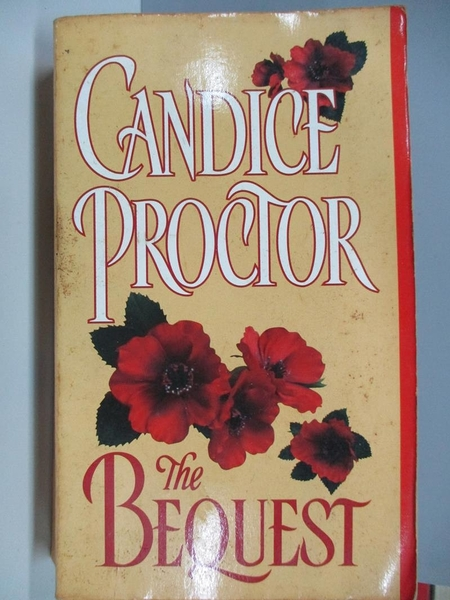 【書寶二手書T1/原文小說_AC5】The Bequest_Candice Proctor