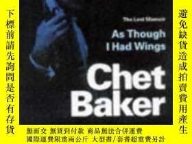 二手書博民逛書店As罕見Though I Had WingsY256260 Chet Baker Orion Mass Mar