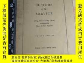 二手書博民逛書店CUSTOMS罕見OF THE SERVICE 小薄本 《 海關》Y411026 B B 出版1954