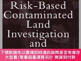 二手書博民逛書店預訂Risk-Based罕見Contaminated Land Investigation & Assessmen