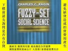 二手書博民逛書店Fuzzy-set罕見Social ScienceY364153 Charles C. Ragin Unive