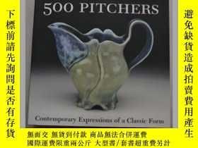 二手書博民逛書店500罕見Pitchers: Contemporary Expr
