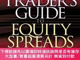 二手書博民逛書店The罕見Trader s Guide To Equity Spreads: Increase Returns A