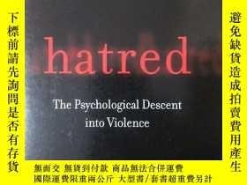 二手書博民逛書店Hatred:罕見The Psychological Desce