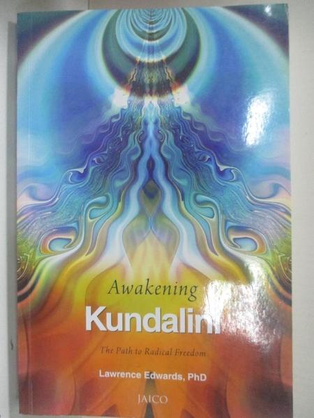 【書寶二手書T2/宗教_D3J】Awakening Kundalini_Lawrence Edwards