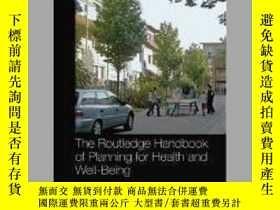二手書博民逛書店The罕見Routledge Handbook of Planning for Health and Well-B