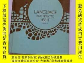 二手書博民逛書店LANGUAGE罕見AND HOW TO USE IT BOOK