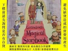 二手書博民逛書店Grandma s罕見magical storybook:奶奶的魔法故事書,Y212829