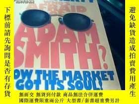 二手書博民逛書店who s罕見afraid of adam smith?(誰害