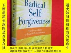 二手書博民逛書店Radical罕見Self-Forgiveness: The D
