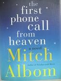 【書寶二手書T1/原文小說_H56】The First Phone Call from Heaven_Mitch Albom