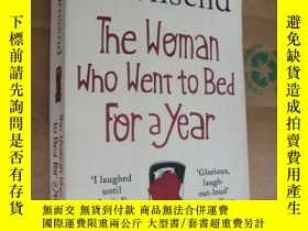 二手書博民逛書店The罕見Woman who Went to Bed for a