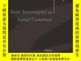 二手書博民逛書店State罕見Sovereignty As Social ConstructY256260 Biersteke