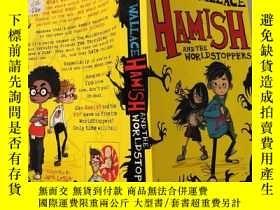 二手書博民逛書店hamish罕見and the world stoppers 哈米什和世界杯,,Y200392