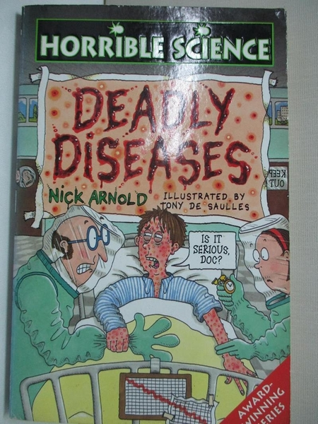 【書寶二手書T4/原文小說_AWH】Deadly Diseases_Nick Arnold