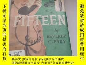 二手書博民逛書店Fifteen罕見By Beverly ClearyY1613