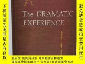 二手書博民逛書店戲劇的體驗罕見The Dramatic Experience (