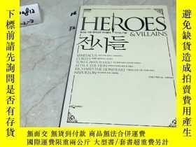 二手書博民逛書店韓文原版:Heroes罕見and Villains 【英雄與惡徒】Y182979 出版2008