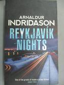 【書寶二手書T1/原文小說_KJV】Reykjavik Nights_Arnaldur Indridason