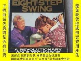 二手書博民逛書店The罕見Eight Step Swing: A Revolut