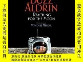 二手書博民逛書店Reaching罕見For The MoonY364682 Buzz Aldrin Harpercollins
