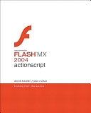 二手書博民逛書店 《Macromedia Flash MX 2004 ActionScript》 R2Y ISBN:0321213432│Macromedia Press