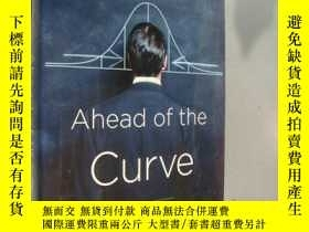 二手書博民逛書店Ahead罕見of the Curve:Two years at